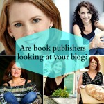 are book publishers looking at your blog?