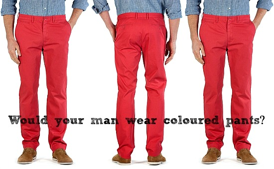 Would your man wear coloured pants | Trenery modern washed chino