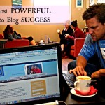 The most powerful blog success tips