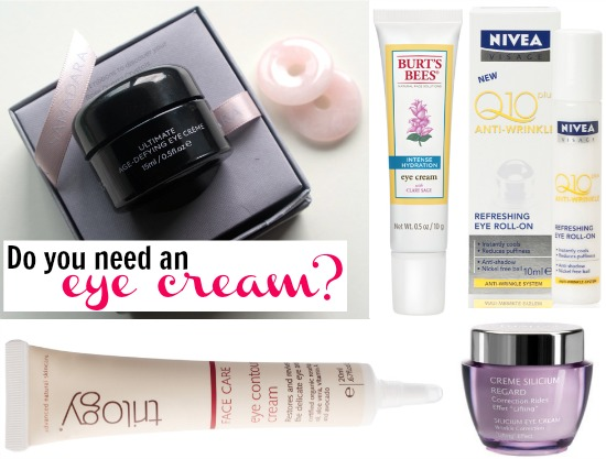 Do you need an eye cream?