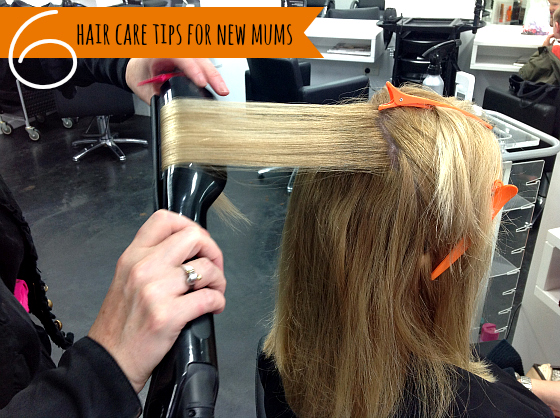 6 hair care tips for new mums