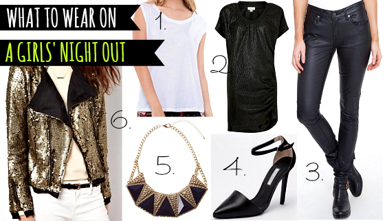 What to wear on a girls' night out