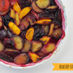 Roasted stone fruit recipe
