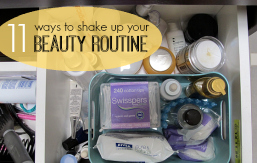 FEATURED 11 ways to shake up your beauty routine