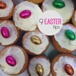 9 Easter tips
