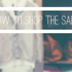 FEATURED how to shop the sales