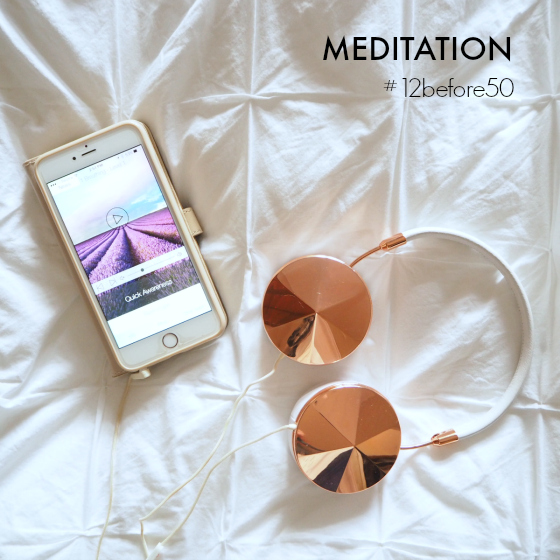Make meditation a habit (#12before50)